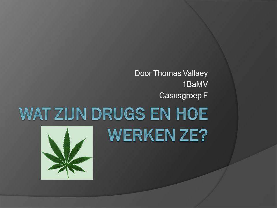 Inhoudstafel  1.1.Definitie drugs  1.2. Soorten drugs naar effect  1.5.