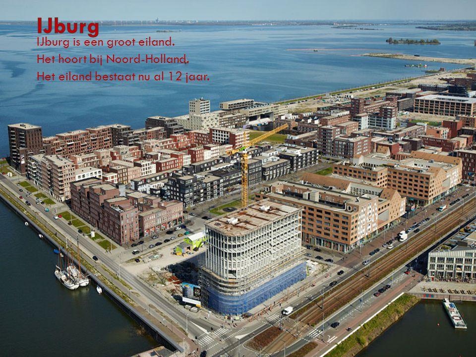 IJburg is een groot eiland. Het hoort bij Noord-Holland. Het eiland bestaat nu al 12 jaar.