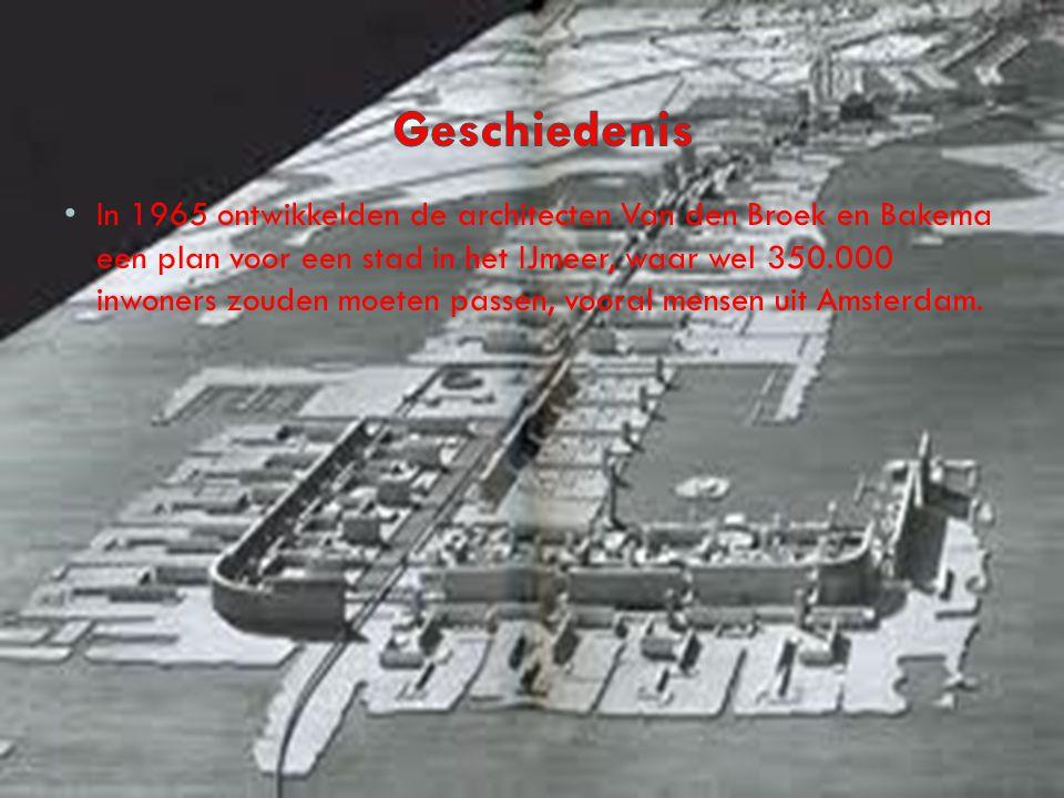 In 1965 ontwikkelden de architecten Van den Broek en Bakema een plan voor een stad in het IJmeer, waar wel 350.000 inwoners zouden moeten passen, voor