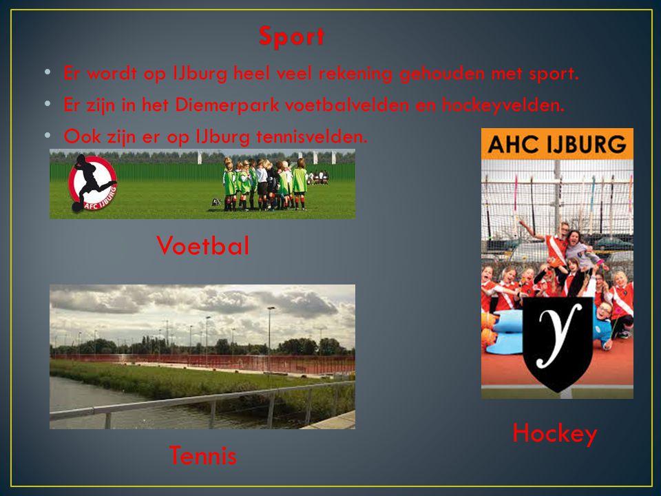 Er wordt op IJburg heel veel rekening gehouden met sport. Er zijn in het Diemerpark voetbalvelden en hockeyvelden. Ook zijn er op IJburg tennisvelden.