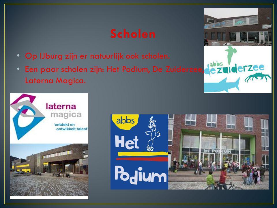 Op IJburg zijn er natuurlijk ook scholen. Een paar scholen zijn: Het Podium, De Zuiderzee, Laterna Magica.