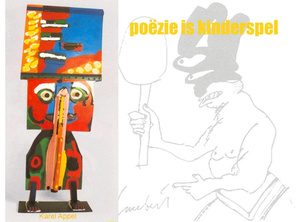 poëzie is kinderspel Karel Appel