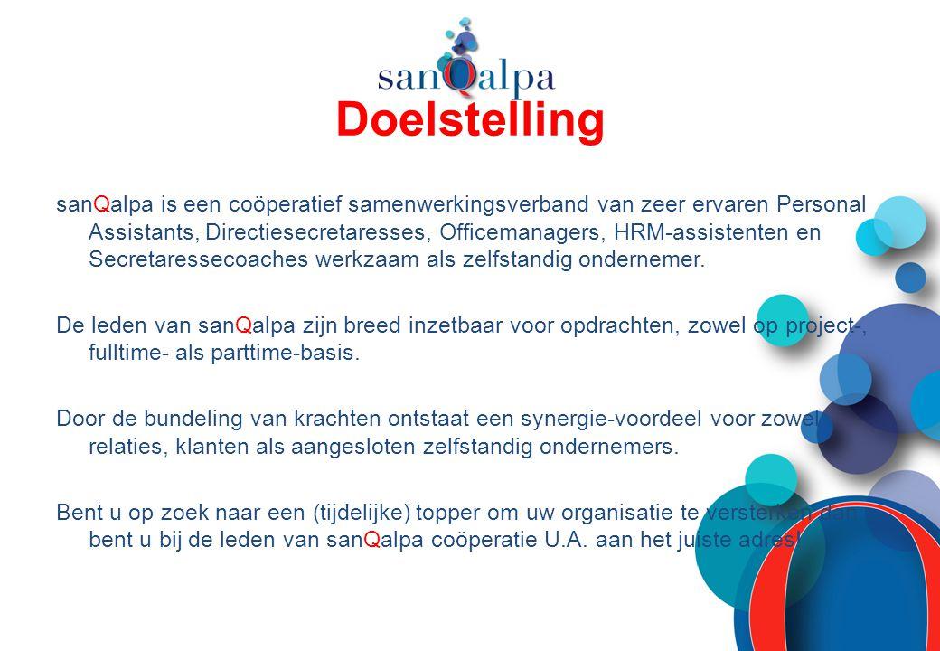 Doelstelling sanQalpa is een coöperatief samenwerkingsverband van zeer ervaren Personal Assistants, Directiesecretaresses, Officemanagers, HRM-assiste