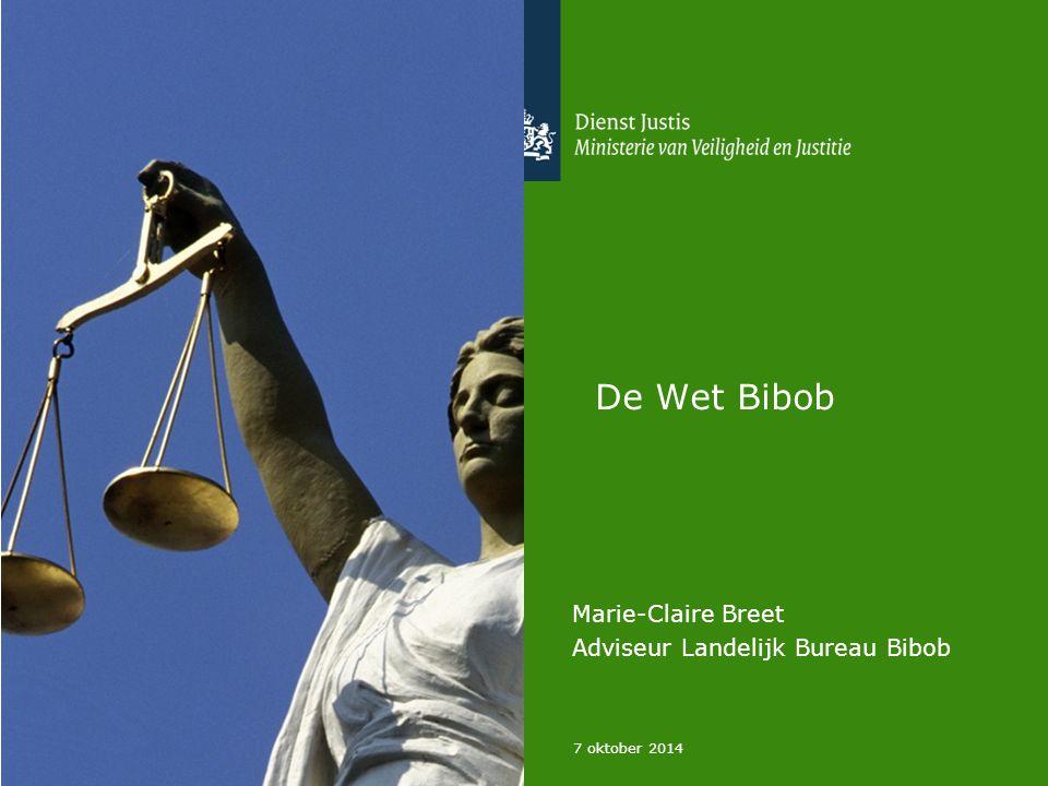 De Wet Bibob Marie-Claire Breet Adviseur Landelijk Bureau Bibob 7 oktober 2014