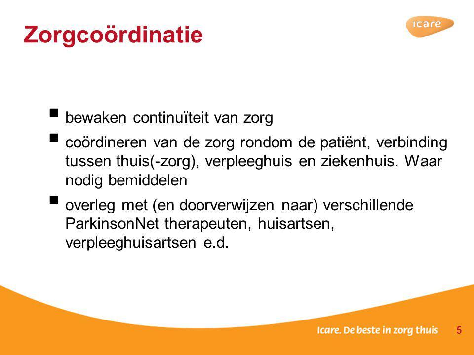 Parkinsonteams Thuiszorg  gespecialiseerde teams  (bij -)geschoold ziektebeeld en medicatie  kleine teams  omgaan met cognitieve beperkingen 6