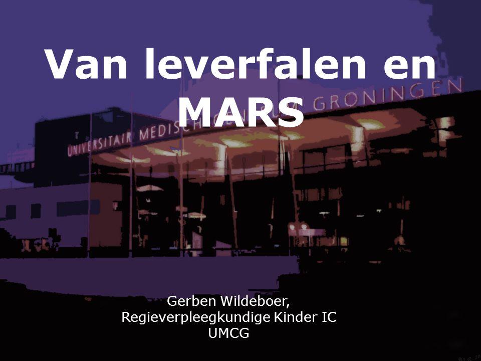 Early Gerben Wildeboer, Regieverpleegkundige Kinder IC UMCG Van leverfalen en MARS