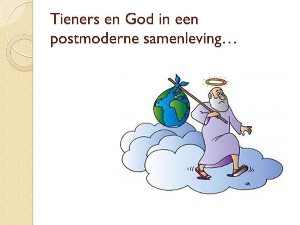 Tieners en God in een postmoderne samenleving…