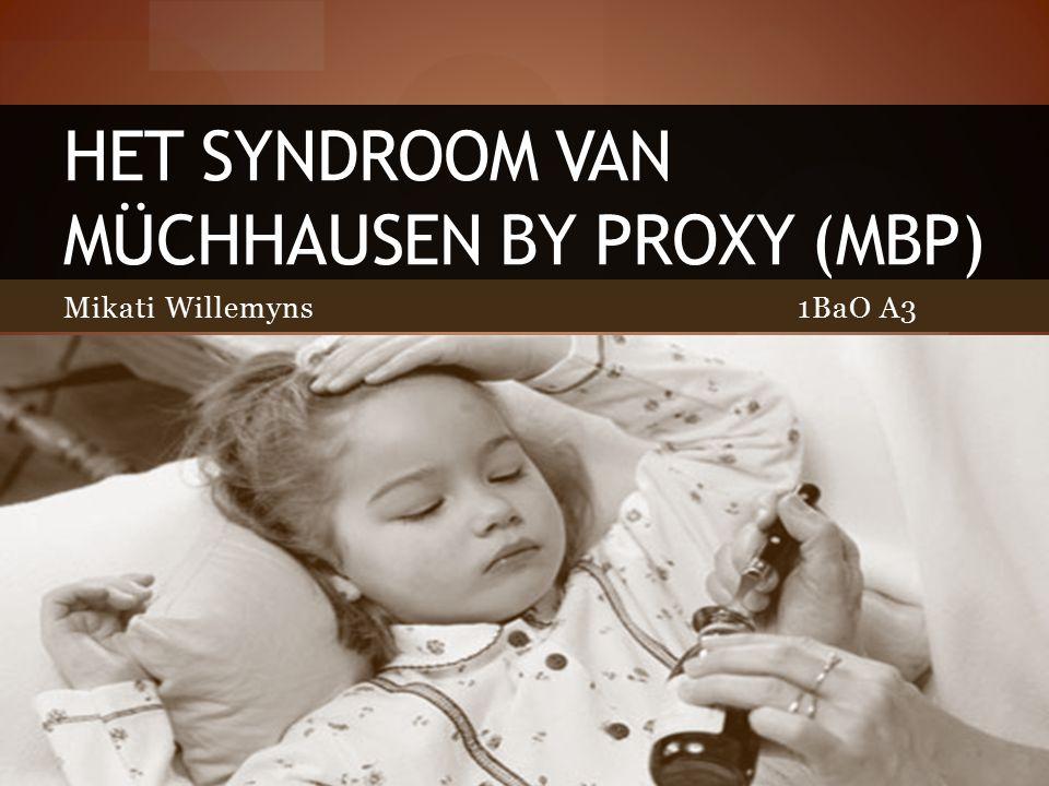 Inhoudstafel 1.Inleiding 2. Ontstaan 3. Gedragspatronen van een Münchausen by proxy patiënt 4.