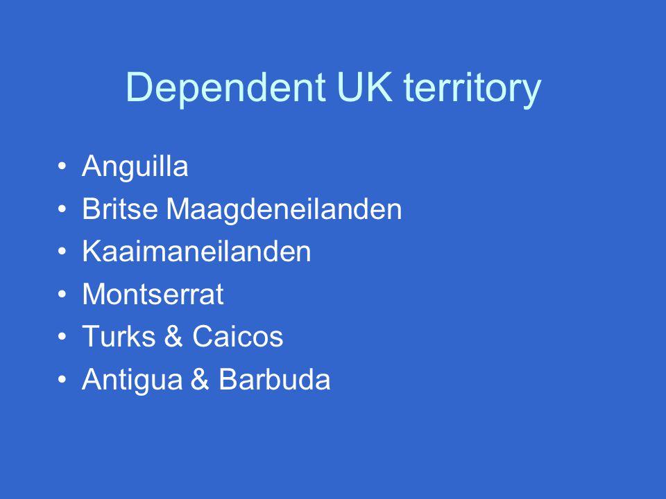 Dependent UK territory Anguilla Britse Maagdeneilanden Kaaimaneilanden Montserrat Turks & Caicos Antigua & Barbuda