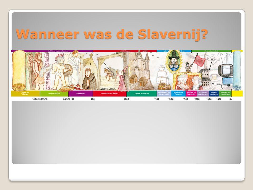 Wanneer was de Slavernij?