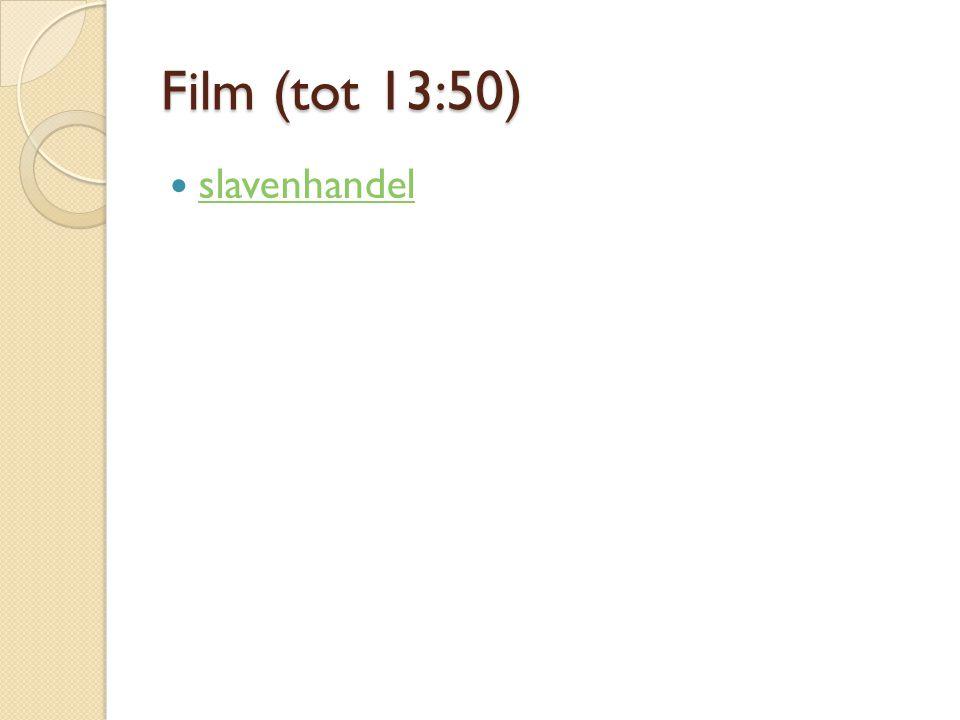 Film (tot 13:50) slavenhandel