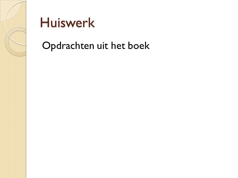 Huiswerk Opdrachten uit het boek
