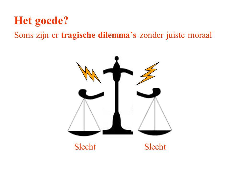 Het goede? Soms zijn er tragische dilemma's zonder juiste moraal Slecht
