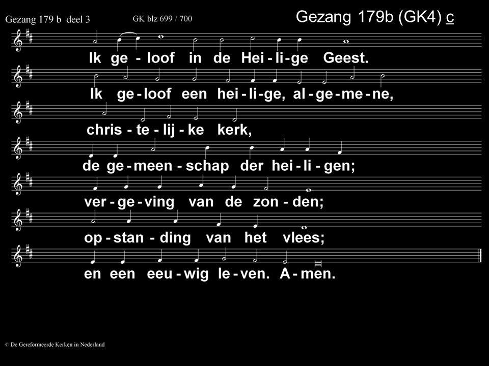 Gezang 179b (GK4) c