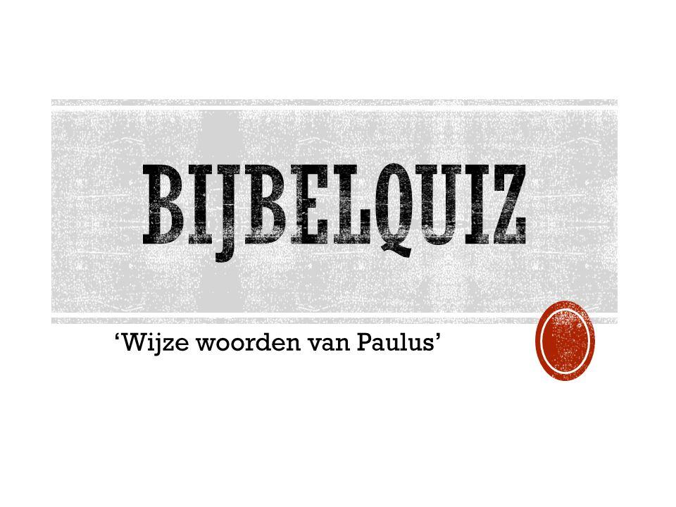 'Wijze woorden van Paulus'