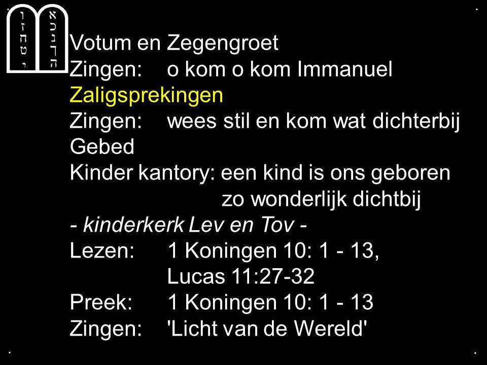 ....Tekst: 1 Koningen 10: 1 - 13 2.