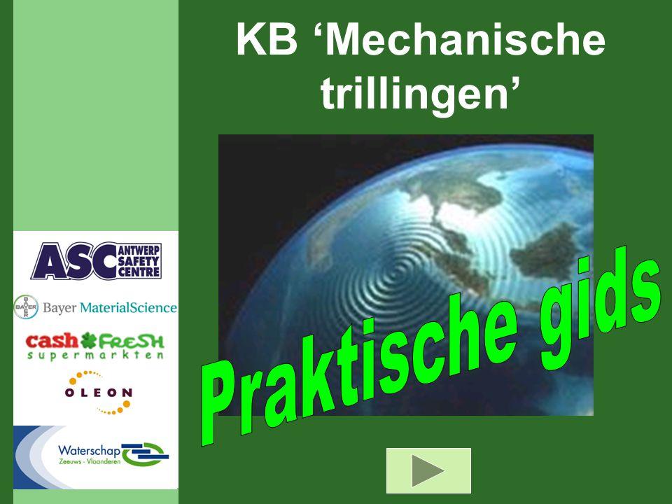 21-11-2006 21 Is het KB 'Mechanische trillingen' van toepassing binnen mijn bedrijf .