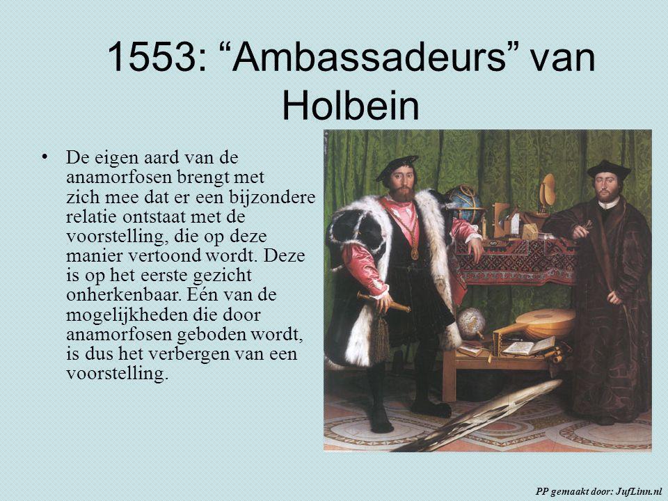 """1553: """"Ambassadeurs"""" van Holbein De eigen aard van de anamorfosen brengt met zich mee dat er een bijzondere relatie ontstaat met de voorstelling, die"""