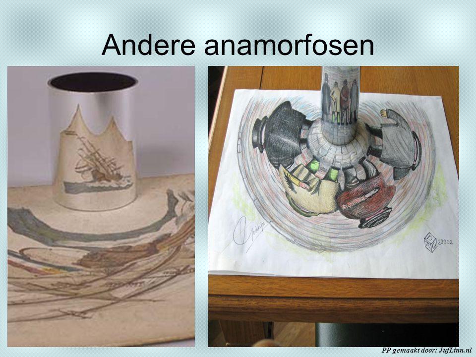 Andere anamorfosen PP gemaakt door: JufLinn.nl