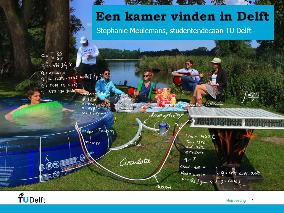 1 Ouderavond 1 Huisvesting Een kamer vinden in Delft Stephanie Meulemans, studentendecaan TU Delft