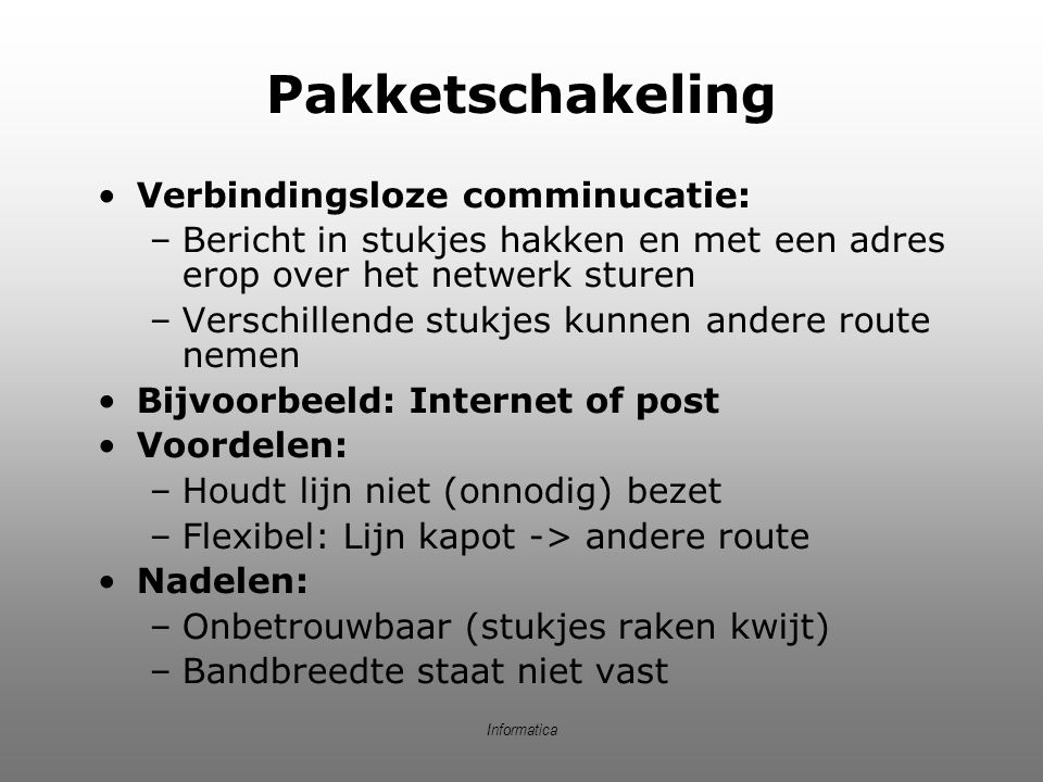 Informatica Pakketschakeling (2)