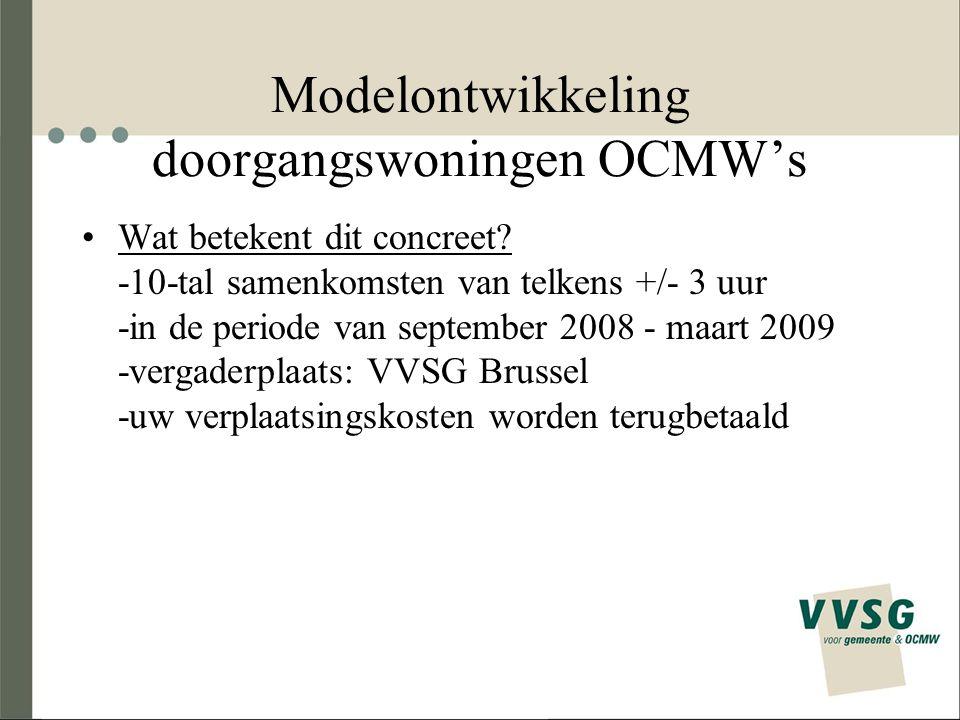 Modelontwikkeling doorgangswoningen OCMW's Wat betekent dit concreet.