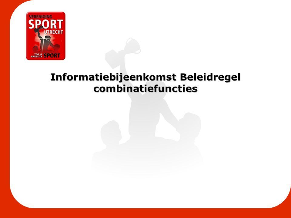 Informatiebijeenkomst Beleidregel combinatiefuncties