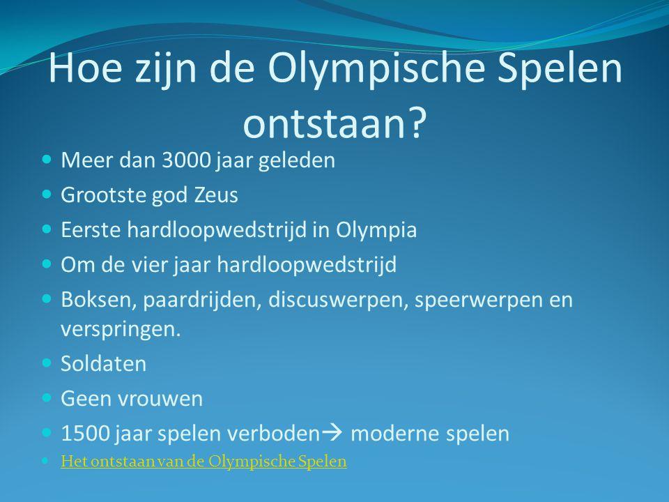 Hoe zijn de Olympische Spelen ontstaan? Meer dan 3000 jaar geleden Grootste god Zeus Eerste hardloopwedstrijd in Olympia Om de vier jaar hardloopwedst