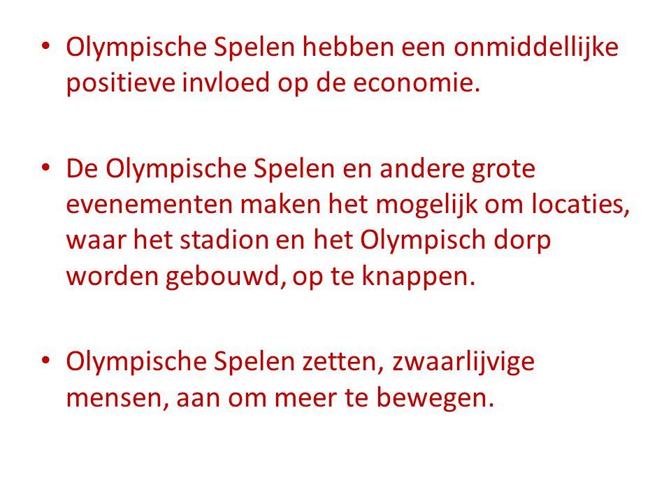Olympische Spelen hebben een onmiddellijke positieve invloed op de economie. De Olympische Spelen en andere grote evenementen maken het mogelijk om lo
