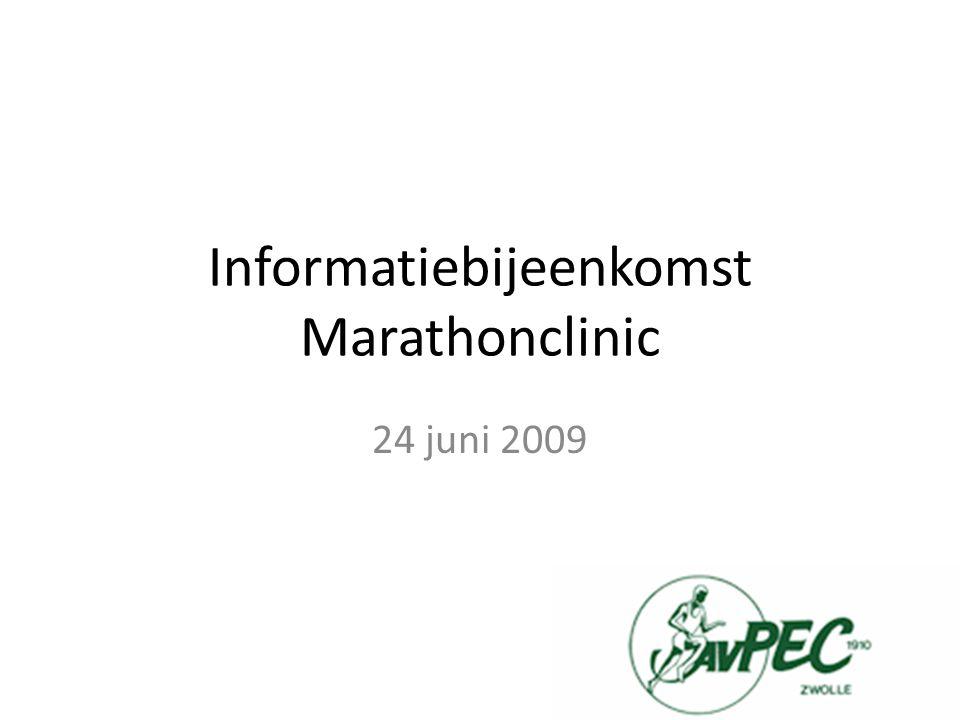 Informatiebijeenkomst Marathonclinic 24 juni 2009