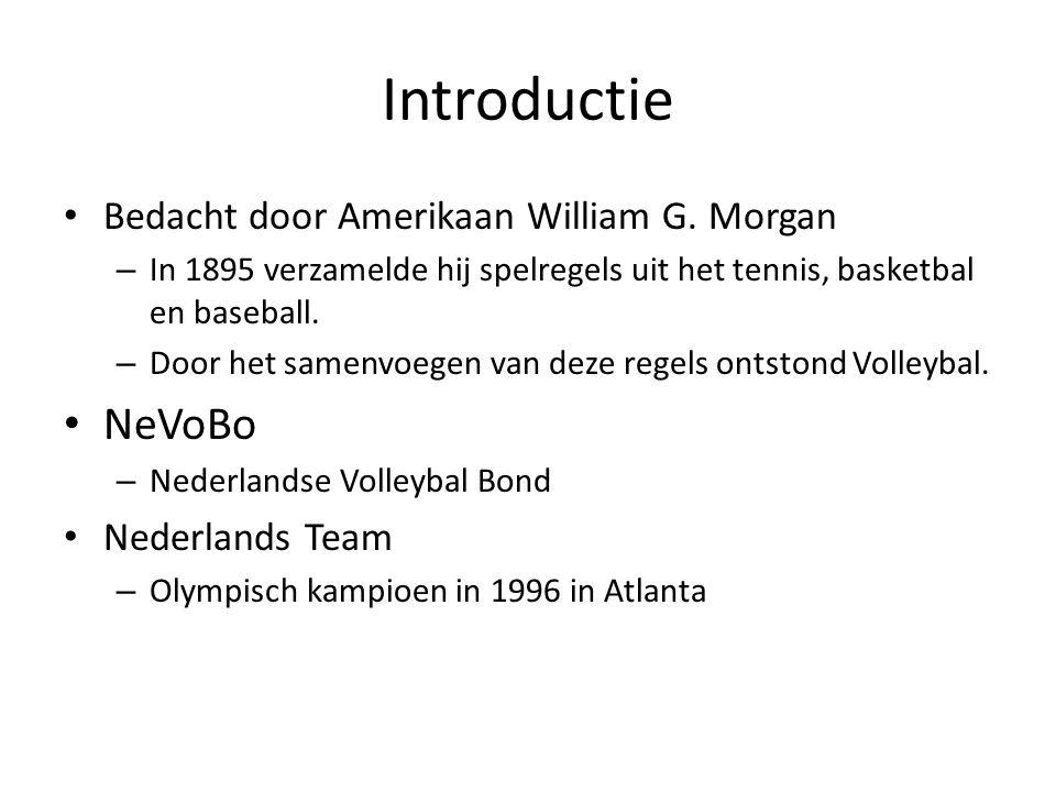 Introductie Bedacht door Amerikaan William G. Morgan – In 1895 verzamelde hij spelregels uit het tennis, basketbal en baseball. – Door het samenvoegen