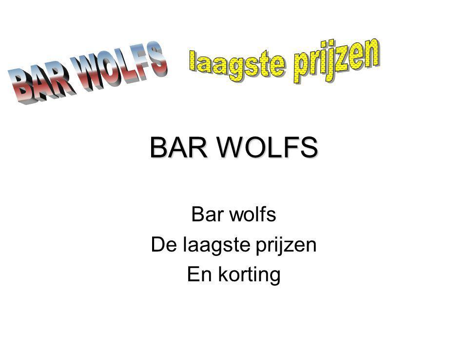 BAR WOLFS Bar wolfs De laagste prijzen En korting