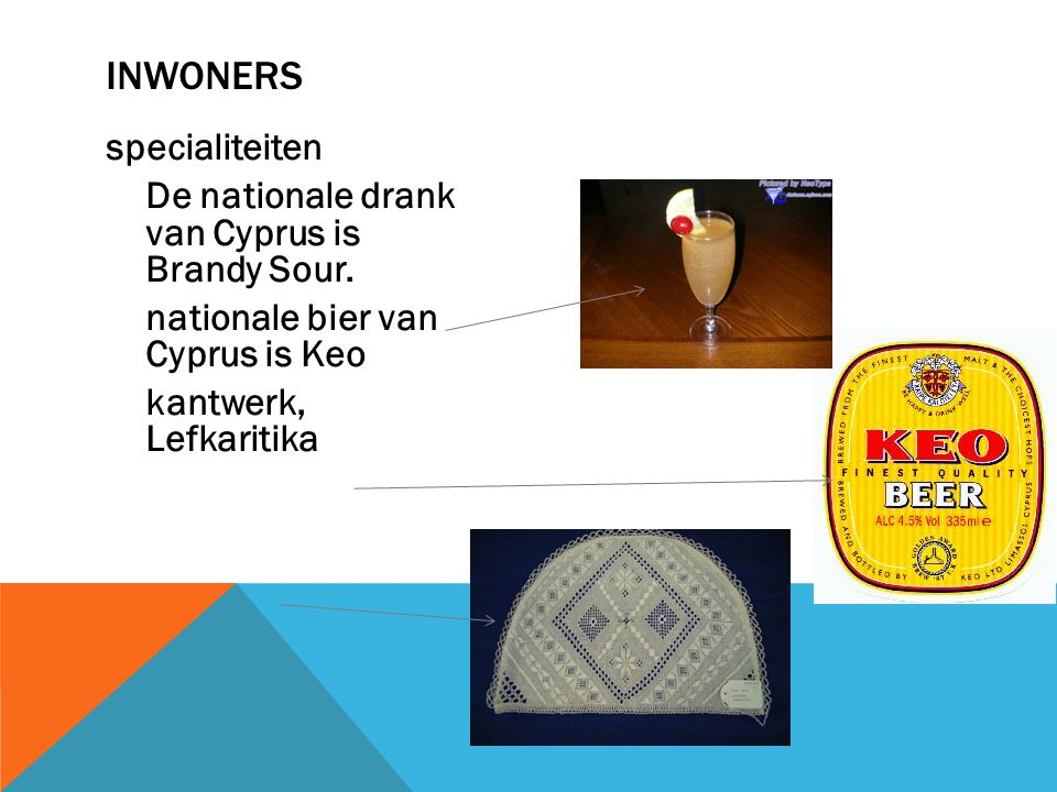 specialiteiten De nationale drank van Cyprus is Brandy Sour.