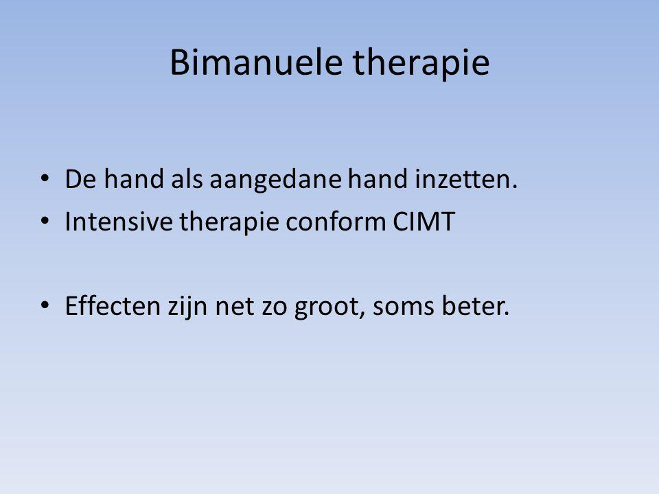 Bimanuele therapie De hand als aangedane hand inzetten.