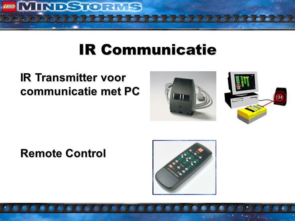 Lego Controllers RCX (Robotics Invention System) 3 ingangen voor sensoren 3 ingangen voor sensoren 3 uitgangen voor actuatoren 3 uitgangen voor actuatoren infrarood communicatie infrarood communicatie
