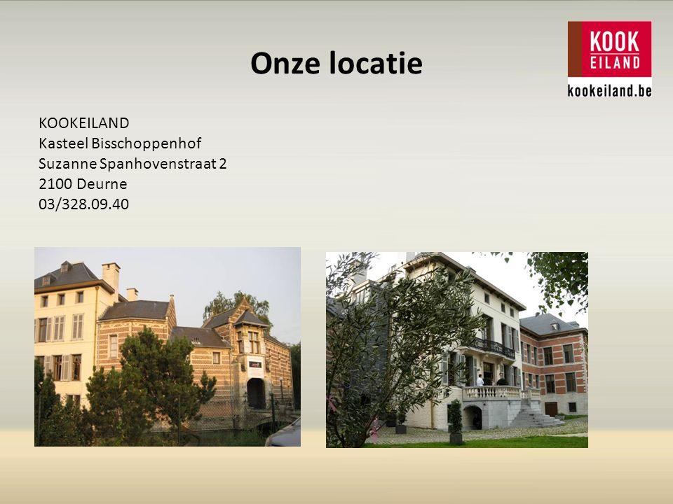 Onze locatie KOOKEILAND Kasteel Bisschoppenhof Suzanne Spanhovenstraat 2 2100 Deurne 03/328.09.40