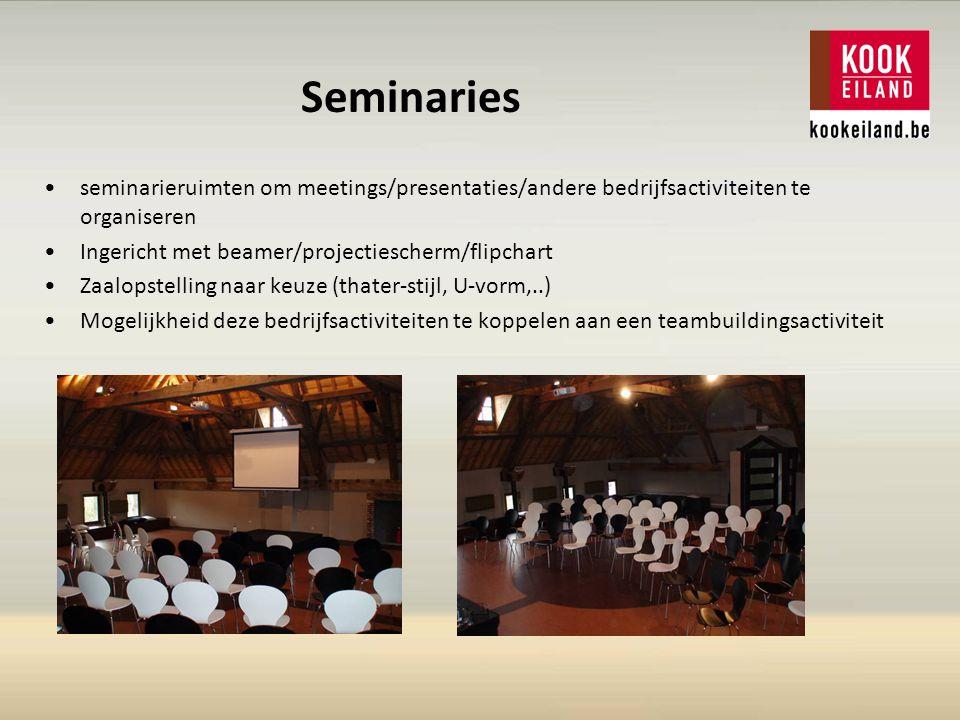 Seminaries seminarieruimten om meetings/presentaties/andere bedrijfsactiviteiten te organiseren Ingericht met beamer/projectiescherm/flipchart Zaalopstelling naar keuze (thater-stijl, U-vorm,..) Mogelijkheid deze bedrijfsactiviteiten te koppelen aan een teambuildingsactiviteit