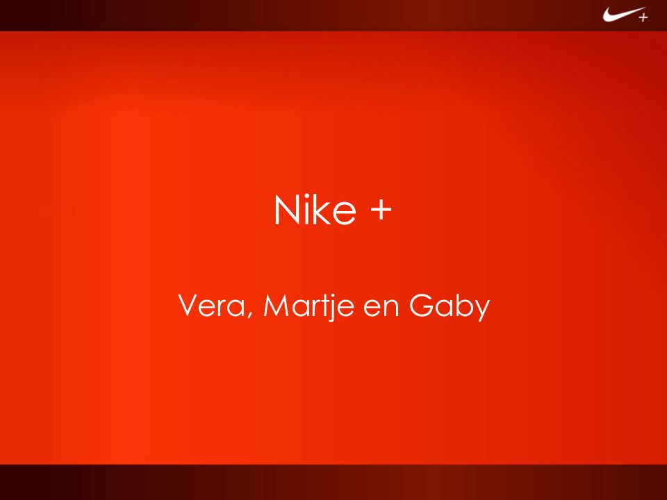1.Motivatie 2. Over Nike 3. Doelgroep 4. Boodschap 5.