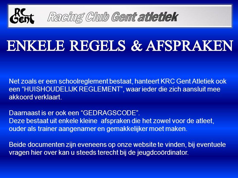 """Net zoals er een schoolreglement bestaat, hanteert KRC Gent Atletiek ook een """"HUISHOUDELIJK REGLEMENT"""", waar ieder die zich aansluit mee akkoord verkl"""