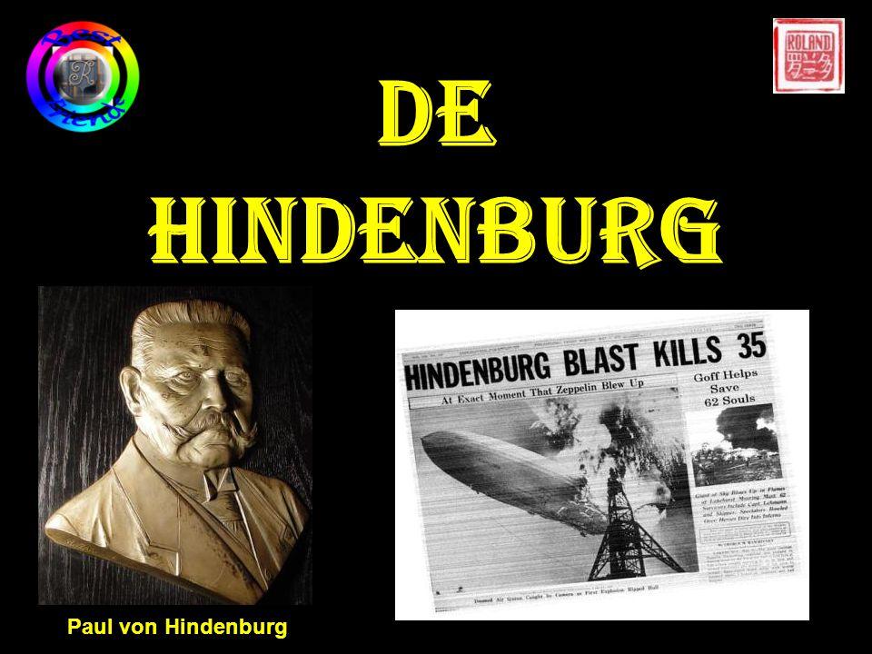 DE HINDENBURG Paul von Hindenburg