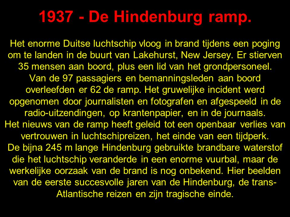 1937 - De Hindenburg ramp.