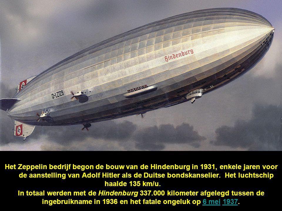 Het Zeppelin bedrijf begon de bouw van de Hindenburg in 1931, enkele jaren voor de aanstelling van Adolf Hitler als de Duitse bondskanselier.