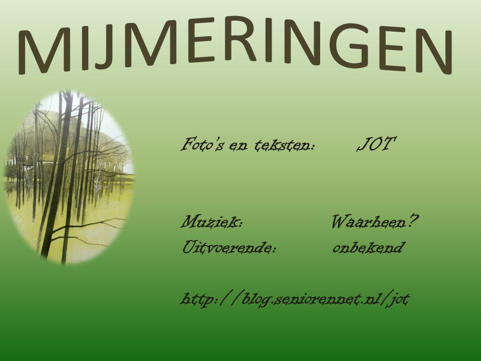 Foto's en teksten: JOT Muziek: Waarheen? Uitvoerende: onbekend http://blog.seniorennet.nl/jot