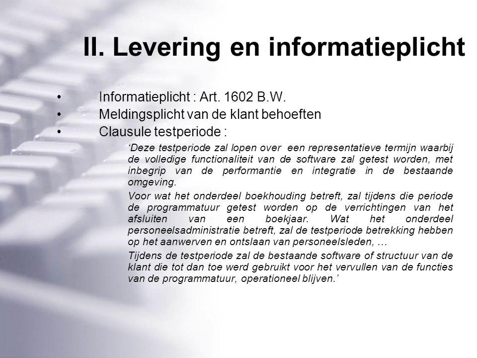 II. Levering en informatieplicht Informatieplicht : Art.