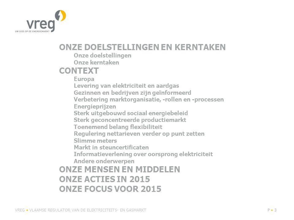 Regulering nettarieven verder op punt zetten Sinds 1/1/2015 nieuwe Vlaamse distributienettarieven: Bevat efficiëntieprikkels voor netbeheerders (inkomstenregulering) Exogene kosten (vooral kosten ODV) worden één op één doorgerekend Geen nieuwe tekorten meer opbouwen Nog geen verrekening historische saldi 2010-2014 Behoud bestaande tariefstructuur Invoering prosumententarief vanaf 1/7/2015 VREG VLAAMSE REGULATOR VAN DE ELEKTRICITEITS- EN GASMARKTP 34