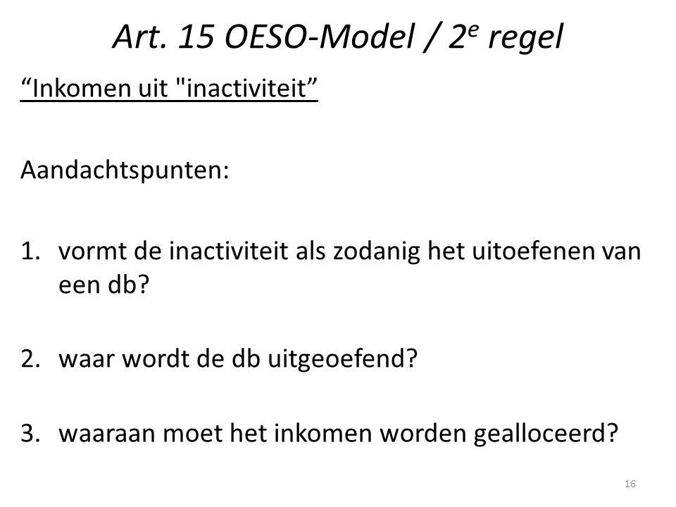 """Art. 15 OESO-Model / 2 e regel """"Inkomen uit"""
