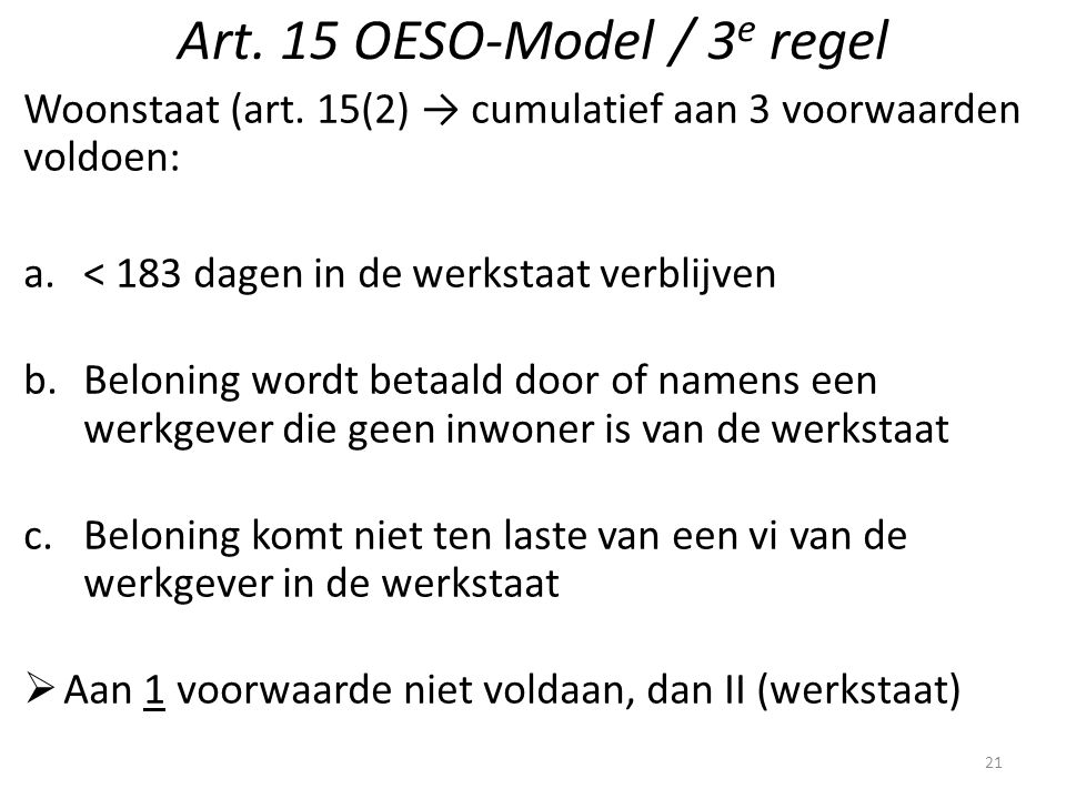 Art.15 OESO-Model / 3 e regel Woonstaat (art.