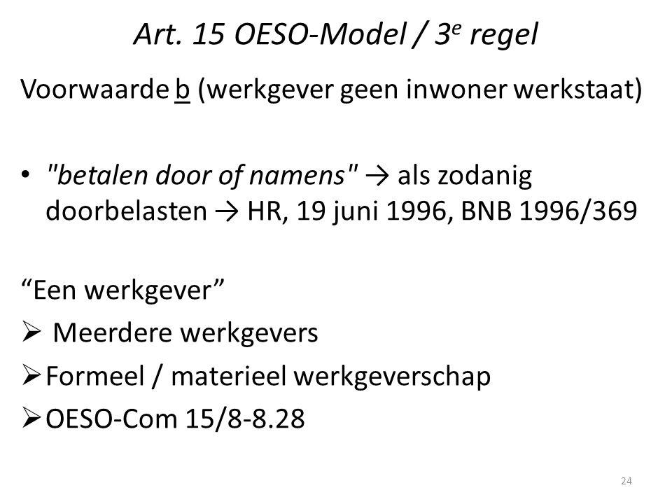 Art. 15 OESO-Model / 3 e regel Voorwaarde b (werkgever geen inwoner werkstaat)