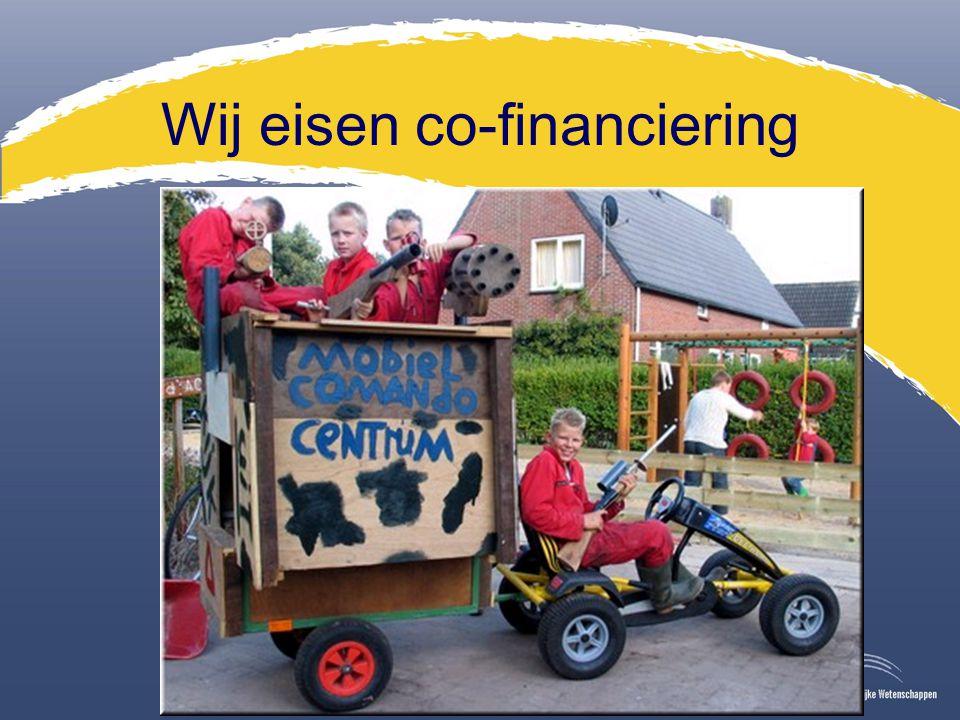 Wij eisen co-financiering
