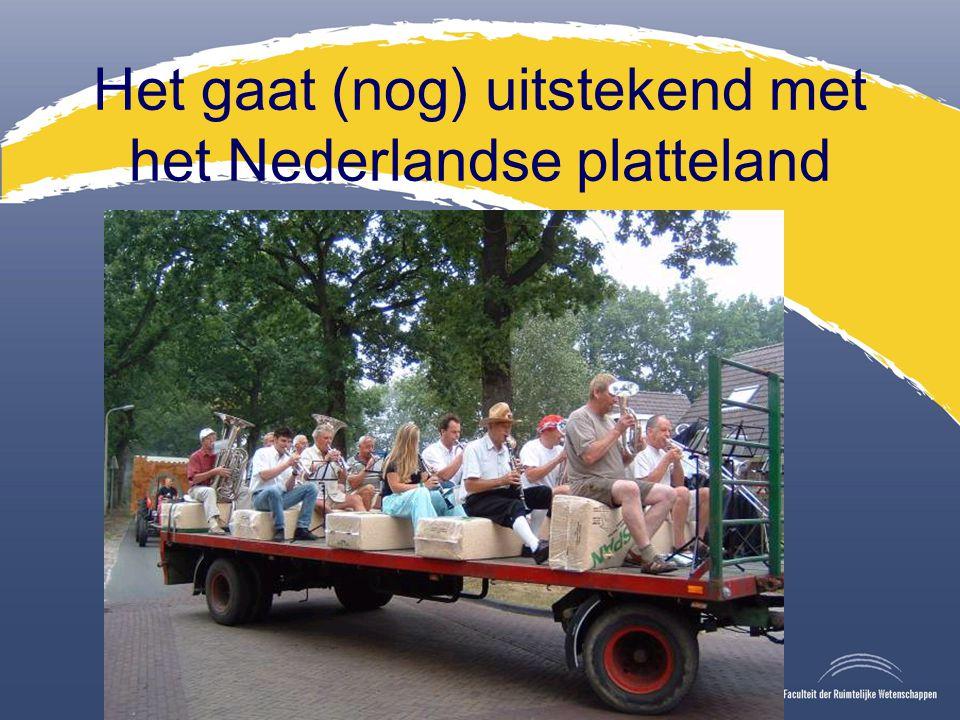 Het gaat (nog) uitstekend met het Nederlandse platteland